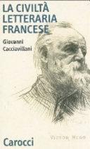 La civiltà letteraria francese
