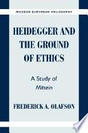 Heidegger and the Ground of Ethics