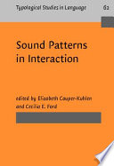 Sound Patterns in Interaction