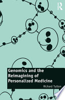 Genomics and the Reimagining of Personalized Medicine Book