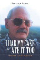I Had My Cake and Ate It Too