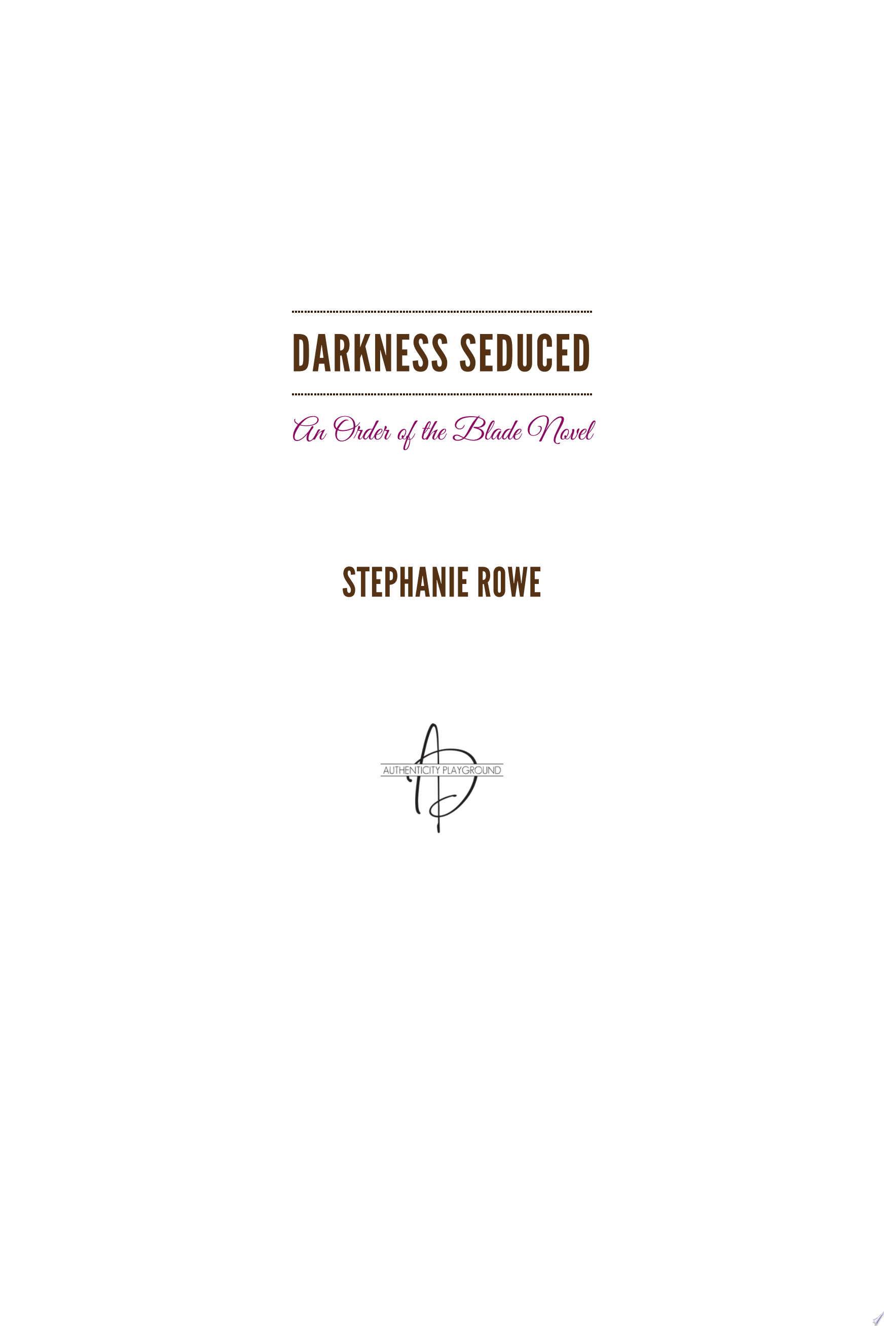 Darkness Seduced  Order of the Blade