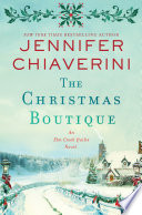 The Christmas boutique : an Elm Creek quilts novel
