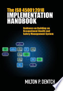 The ISO 45001:2018 Implementation Handbook