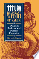 Tituba  Reluctant Witch of Salem
