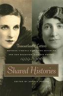 Shared Histories: Transatlantic Letters Between Virginia ...