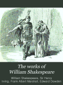 The Works of William Shakespeare  All s well that ends well  Julius Caesar  Measure for measure  Troilus and Cressida  Macbeth
