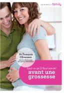 Pdf Tout ce que vous devez savoir avant une grossesse Telecharger
