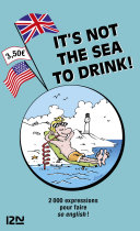 It is not the Sea to Drink