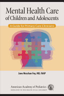 Mental Health Care of Children and Adolescents