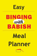 Easy Binging With Babish Meal Planner