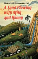 A Land Flowing With Milk And Honey Book