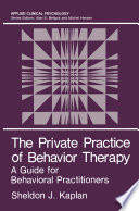 The Private Practice of Behavior Therapy