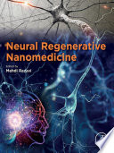 Neural Regenerative Nanomedicine