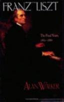 Franz Liszt: The final years, 1861-1886
