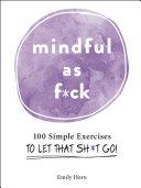 Mindful As F*ck [Pdf/ePub] eBook