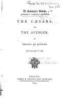De Quincey's Works: The Caesars. The avenger. [v.11] Letters to a young man. Logic of political economy