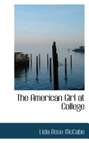 The American Girl at College