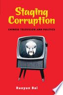 Staging Corruption