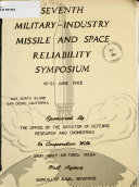 Seventh Military Industry Missile and Space Reliability Symposium