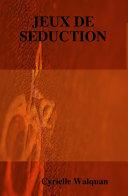 Jeux de Seduction