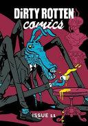 Dirty Rotten Comics #11 (British Comics Anthology)