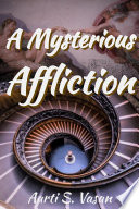 A Mysterious Affliction