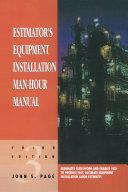 Estimator s Equipment Installation Man Hour Manual