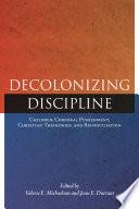 Decolonizing Discipline