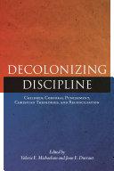 Decolonizing Discipline [Pdf/ePub] eBook