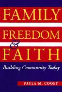 Family  Freedom  and Faith