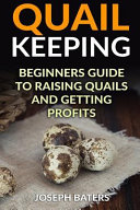 Quail Keeping