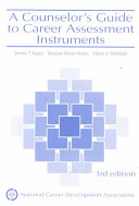 A Counselor s Guide to Career Assessment Instruments