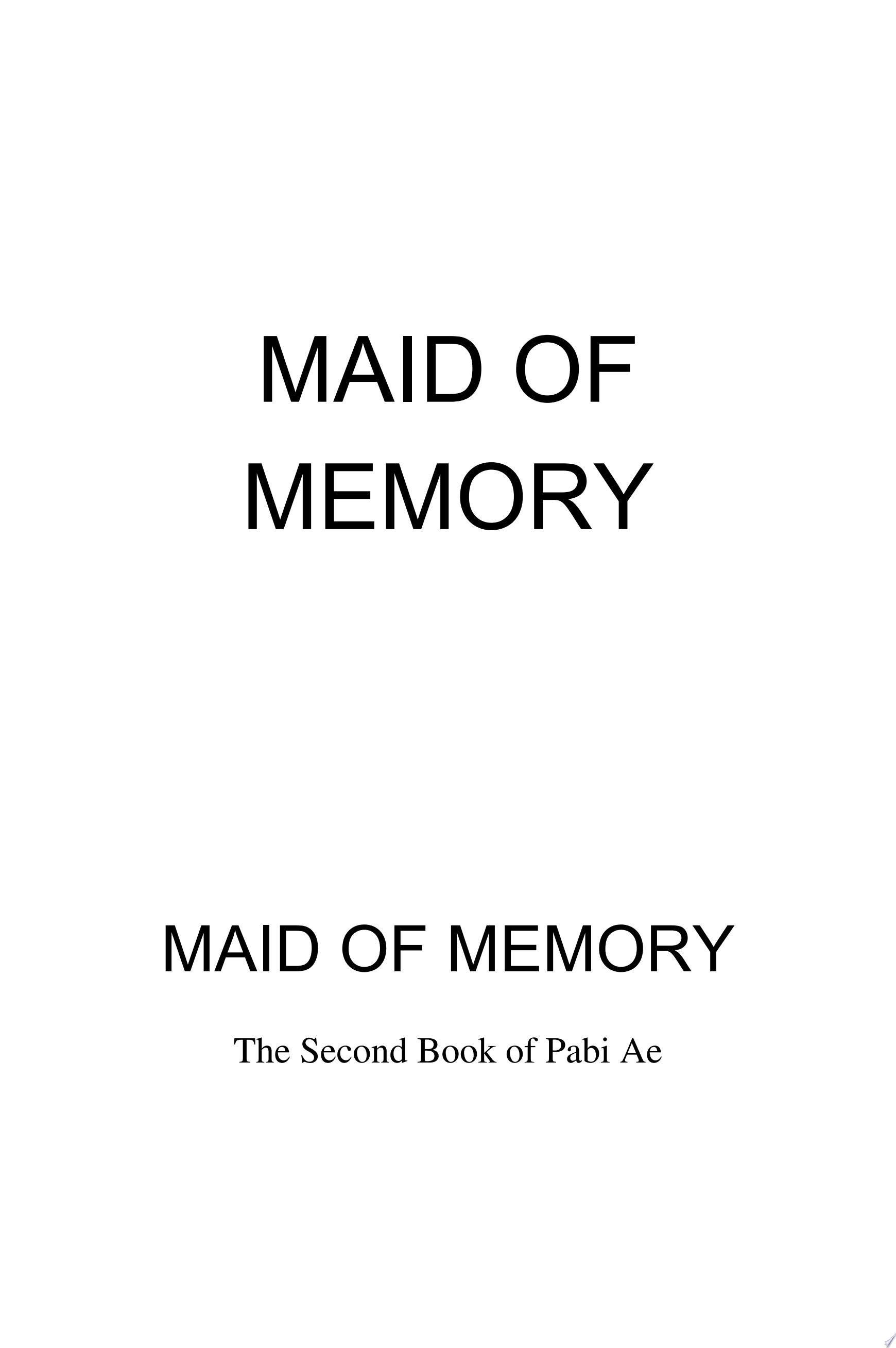 Maid of Memory