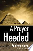 A Prayer Heeded Pdf/ePub eBook