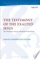 The Testimony of the Exalted Jesus