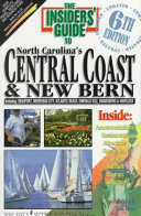 The Insiders' Guide to North Carolina's Central Coast and New Bern