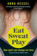 Eat. Sweat. Play