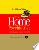 The Home Psychiatrist Understanding Family Problems