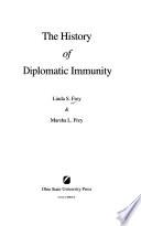 The History of Diplomatic Immunity