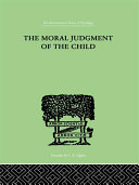 The Moral Judgment Of The Child Pdf/ePub eBook