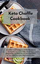 Keto Chaffle Cookbook