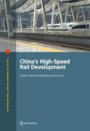 China's High-Speed Rail Development