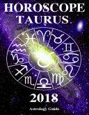 Horoscope 2018   Taurus