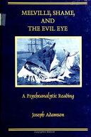 Melville, Shame, and the Evil Eye ebook