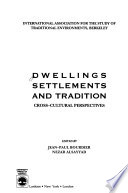 Dwellings, settlements, and tradition