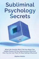Subliminal Psychology Secrets