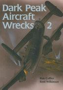 Dark Peak Aircraft Wrecks 2