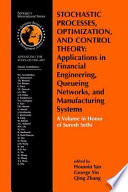 Stochastic Processes Optimization And Control Theory Applications In Financial Engineering Queueing Networks And Manufacturing Systems