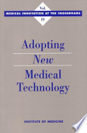 Adopting New Medical Technology